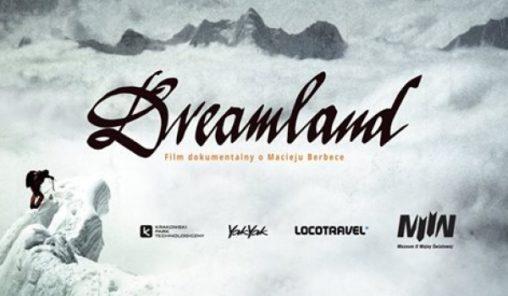 Dreamland Film dokumentalny o Macieju Berbece oraz spotkanie. Gdańsk spotkanie. Gdańsk aktualne wydarzenie. Dreamland film oraz spotkanie z twórcami