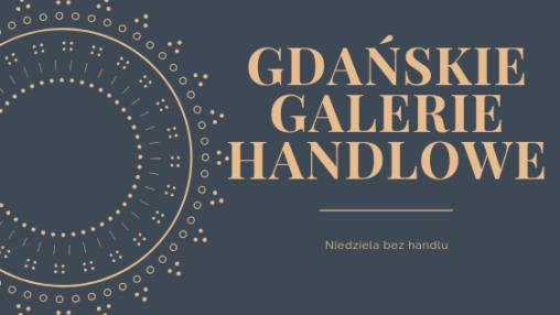 Galerie Gdańsk niedziela bez handlu, niedziela niehandlowa, glaeria bałtycka, forum gdańsk, galeria morena